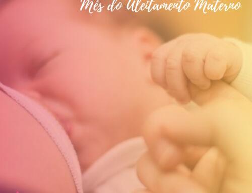 Agosto Dourado: a importância do aleitamento materno